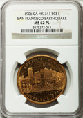 So-Called Dollars, 1906 San Francisco Earthquake MS62 Prooflike NGC. HK-341, R.6. Brass. CA....