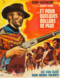 """Movie Posters:Western, For a Few Dollars More (United Artists, 1966). French Affiche (23.75"""" X 30"""").. ..."""