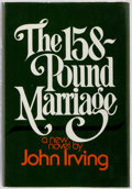 Books:Literature 1900-up, John Irving. The 158-Pound Marriage. New York: Random House,1974. First edition. Publisher's binding in dust jacket...