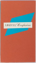 Books:Fine Press & Book Arts, Logical Confusions: A Collection of Aphorisms, Epigrams andSilly Sayings. The Woman's Building, 1989. First edition. Oc...