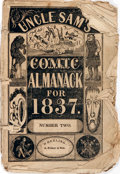 "Books:Americana & American History, [Almanac]. Uncle Sam's Comic Almanack for 1837, Number Two.Wheeling: J. Fischer and Son, 1837. 5"" x 7"". Illustrations throu..."