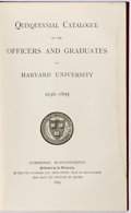 Books:Americana & American History, [Harvard University] Quinquennial Catalogue of the Officers andGraduates of Harvard University 1636-1895. Cambr...