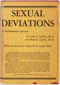 Books:Medicine, Louis S. London, Frank S. Caprio and Nolan Lewis. Sexual Deviations. The Linacre Press, 1953. Third printing. Pu...