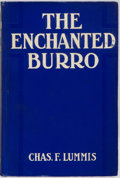Books:Americana & American History, Chas. F. Lummis. The Enchanted Burro. Chicago: A.C. McClurg,1912. New edition, with previously unpublished stories....
