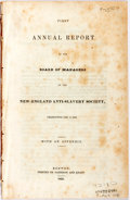 Books:Americana & American History, [Anti-Slavery]. First Annual Report of the...New EnglandAnti-Slavery Society. Boston: Garrison and Knapp, 1833. Dis...
