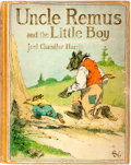 Books:Children's Books, Joel Chandler Harris. Uncle Remus and the Little Boy.Boston: Small, Maynard & Company, [1910]. Second printing.Pub...