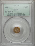 California Fractional Gold: , 1881 50C Indian Round 50 Cents, BG-1069, High R.4, MS60 PCGS. PCGS Population (1/46). NGC Census: (0/4). ...