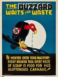 "World War II Propaganda (McGovern-Anderson Co., 1942). Poster (18"" X 24"") ""The Buzzard Waits for Waste.&q..."