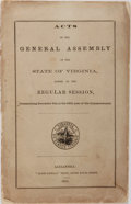 Books:Americana & American History, Acts of the General Assembly of the State of Virginia. Alexandria: 1865. Printed wrappers. Octavo. Toned and edgeworn, w...