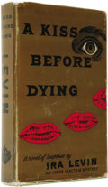 Books:First Editions, Ira Levin: A Kiss Before Dying...