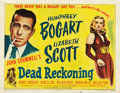 "Movie Posters:Film Noir, Dead Reckoning (Columbia, 1947). Half Sheet (22"" X 28"") Style B....."