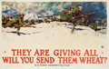 "Movie Posters:War, World War I Propaganda Poster by Harvey Dunn (U.S. FoodAdministration, 1918). Poster (36.5"" X 56.5"") ""They Are Giving All-..."