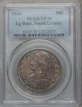 Bust Half Dollars, 1834 50C Large Date, Small Letters VF35 PCGS. PCGS Population(33/497). ...
