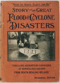 Books:Americana & American History, Thomas Herbert and J. Martin Miller, editors. Story of the Great Flood and Cyclone Disasters. Thomas Morrison, 1913...