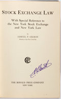 Books:Americana & American History, Samuel P. Gilman. Stock Exchange Law With Special Reference tothe New York Stock Exchange and New York Law. The...