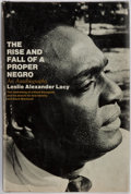 Books:Biography & Memoir, Leslie Alexander Lacy. The Rise and Fall of a Proper Negro;An Autobiography. New York: MacMillan, [1970]. Firs...