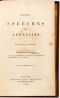Books:Americana & American History, Charles Sumner. Recent Speeches and Addresses. Boston:Higgins and Bradley,1856. Octavo. 697 pages. Author's portrai...