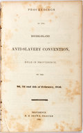 Books:Pamphlets & Tracts, Proceedings of the Rhode-Island Anti-Slavery Convention, Held inProvidence, on the 2d, 3d and 4th of February, 1836. Pr...