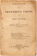 Books:Pamphlets & Tracts, Hinton Rowan Helper. Compendium of the Impending Crisis of theSouth. New York: A.B. Burdick, Publisher, 1860. First...