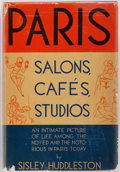 Books:Literature 1900-up, [Lost Generation]. Sisley Huddleston. Paris Salons, Cafes,Studios. New York: Blue Ribbon Books, [1928]. First e...