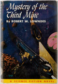 Books:Science Fiction & Fantasy, Robert W. Lowndes. Mystery of the Third Mine. Philadelphia: John C. Winston, [1953]. First edition, first printing. ...
