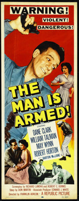 """The Man is Armed (Republic, 1956). Insert (14"""" X 36""""). Crime. Directed by Franklin Adreon. Starring Dane Clark..."""