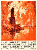 "Movie Posters:War, World War I Propaganda (U.S. Government Printing Office, 1918).Fourth Liberty Loan Poster (30"" X 41"") ""That Liberty Shall N..."