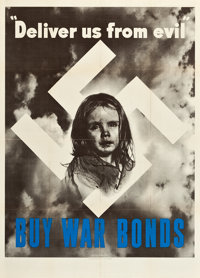 """World War II Propaganda Poster (U.S. Government Printing Office, 1943). Poster (40"""" X 28""""). """"Deliver Us f..."""