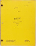 Entertainment Collectibles:TV & Radio, [Production Script]. Dallas. Shooting script for fifthseason episode, Showdown at San Angelo, written...