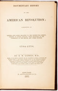 Books:Americana & American History, R.W. Gibbes. Documentary History of the American Revolution:Consisting of Letters and Papers Relating to the Cont...