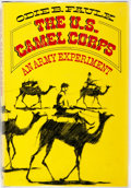 Books:Americana & American History, Odie B. Faulk. The U.S. Camel Corps: An Army Experiment. NewYork: Oxford University Press, 1976. First edition,...