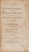 Books:Americana & American History, [American Revolution]. Mrs. Mercy Warren. History of the Rise,Progress and Termination of the American Revolution. ...(Total: 3 Items)