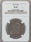 Bust Half Dollars: , 1819 50C XF40 NGC. NGC Census: (33/306). PCGS Population (60/322).Mintage: 2,208,000. Numismedia Wsl. Price for problem fr...