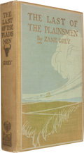 Books:Fiction, Zane Grey. The Last of the Plainsmen. New York: OutingPublishing, 1908....