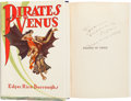Books:Science Fiction & Fantasy, Edgar Rice Burroughs. Pirates of Venus. Tarzana: Edgar RiceBurroughs, Inc., 1934....