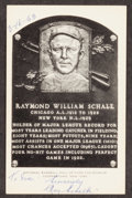 Autographs:Post Cards, Signed 1956-63 Artvue Ray Schalk Hall of Fame Plaque Postcard. ...