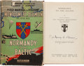 Books:World History, Field Marshal the Viscount Montgomery of Alamein. Normandy tothe Baltic. London: Hutchinson & Co., [1947]. First re...