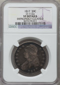 Bust Half Dollars, 1817 50C -- Improperly Cleaned -- NGC Details. VF. O-112a. NGCCensus: (18/426). PCGS Population (25/586). Mintage: 1,215,5...
