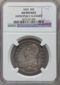 Bust Half Dollars, 1829 50C Small Letters -- Improperly Cleaned -- NGC Details. AU.NGC Census: (72/783). PCGS Population (154/742). Mintage: ...