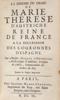 Books:World History, [Marie-Therese, Queen of France]. George d'Aubusson. Defense duDroit de Marie Therese d'Austriche Reine de France a la...