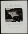 Photographs, BRETT WESTON (American, 1911-1993). Brett Weston: Voyage of the Eye, 1975. First Edition with afterword by Beaumont Newh...