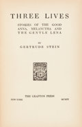 Books:Literature 1900-up, Gertrude Stein. Three Lives: Stories of the Good Anna, Melancthaand the Gentle Lena. New York: The Grafton Pres...