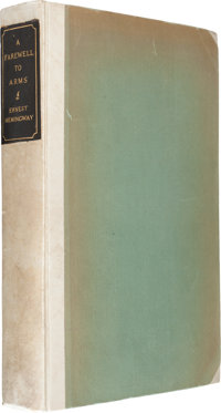 Ernest Hemingway. A Farewell to Arms. New York: Charles Scribner's Sons, 1929. First