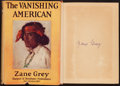 Books:Fiction, Zane Grey. The Vanishing American. Harper, 1925. Firstedition. Signed. From a private collection in North...