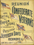 """Military & Patriotic:Civil War, 1896 U.C.V. Richmond, Virginia Reunion Poster advertises a reunion of Confederate Veterans as well as the """"Laying of Corner ..."""