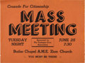 Miscellaneous:Ephemera, [Southern Christian Leadership Conference]. Crusade forCitizenship: Group of Two Broadsides Calling for Mass Meetings....(Total: 2 )