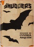 Books:Horror & Supernatural, Cynthia Asquith, editor. Shudders. New York: Scribner's,1929. Anthology with contributions by Asquith, Algernon Bla...
