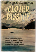Books:Biography & Memoir, Edward A. Lawrence. Clover Passage. Caldwell: Caxton, 1954.First edition. Illustrated with photographic plates. Pub...