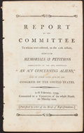 "Books:Americana & American History, [Alien and Sedition Act]. Report ... Certain Memorials &Petitions Complaining of This Act, Intituled [sic] ""An ActConc..."