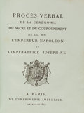 Books:World History, [Napoleon]. Proces-Verbal de la Ceremonie du Sacre et duCouronnement...Napoleon et l'Imperatrice Josephine. Paris: ...